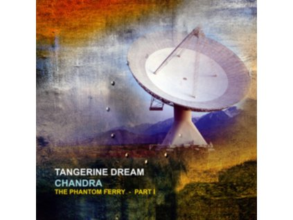 TANGERINE DREAM - Chandra: The Phantom Ferry - Pt 1 (LP)