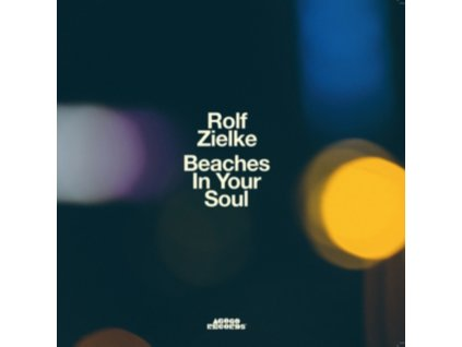 ROLF ZIELKE - Beaches In Your Soul (LP)