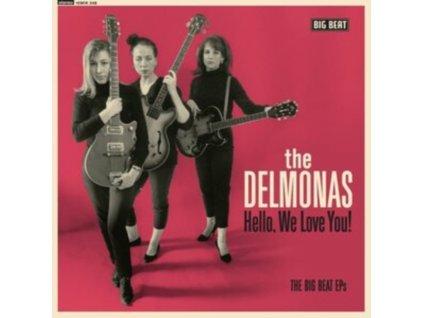 """DELMONAS - Hello. We Love You! The Big Beat Eps (10"""" Vinyl)"""