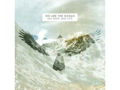 WE ARE THE OCEAN - Go Now And Live (10th Anniversary Edition) (LP)