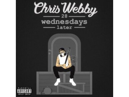 CHRIS WEBBY - 28 Wednesdays Later (LP)