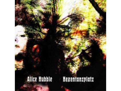 ALICE HUBBLE - Hexentanzplatz (LP)