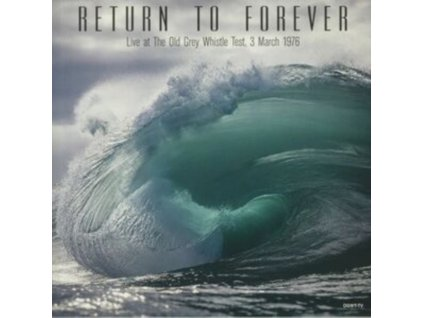 RETURN TO FOREVER - Live At The Old Grey Whistle Test 1976 (LP)