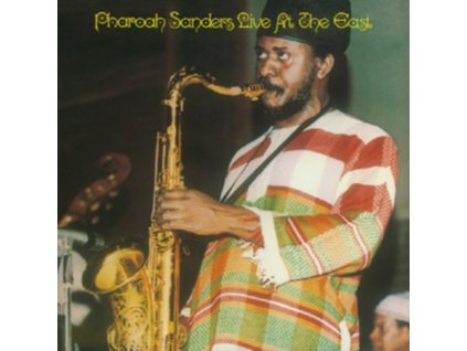 PHAROAH SANDERS - Live At The East (LP)