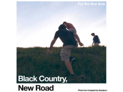 BLACK COUNTRY / NEW ROAD - For The First Time (LP)