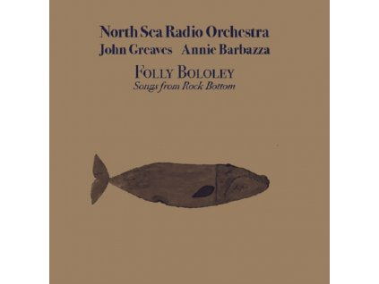 NORTH SEA RADIO ORCHESTRA - Folly Bololey Play Rock Bottom (Feat. J. Greaves) (Limited Blue Vinyl) (LP + CD)