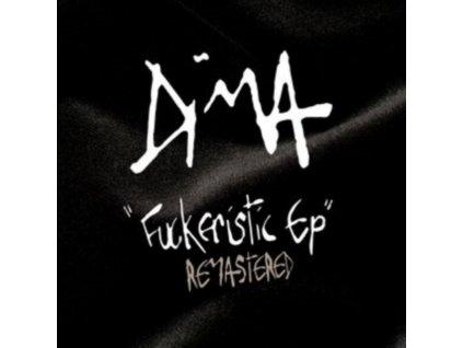 "DIMA - Fuckeristic EP - Remastered (12"" Vinyl)"