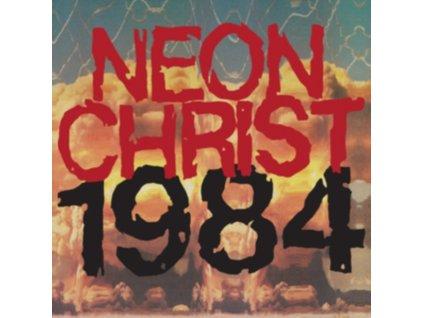 NEON CHRIST - 1984 (LP)