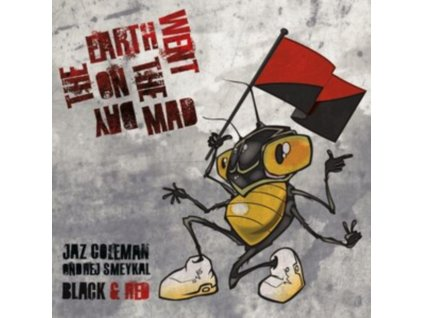 """JAZ COLEMAN / ANDREJ SMEYKAL / BLACK & RED - On The Day The Earth Went Mad (Limited Numbered Edition) (Red Vinyl) (10"""" Vinyl)"""