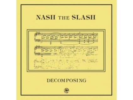 NASH THE SLASH - Decomposing (LP)