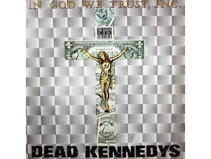 DEAD KENNEDYS - In God We Trust (LP)