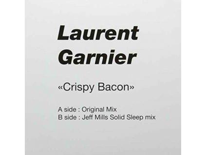 "LAURENT GARNIER - Crispy Bacon (12"" Vinyl)"