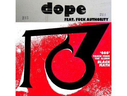 """DOPE - 666 / 1381 (Feat. Fuck Authority) (10"""" Vinyl)"""