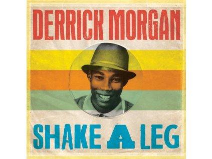 DERRICK MORGAN - Shake A Leg (LP)