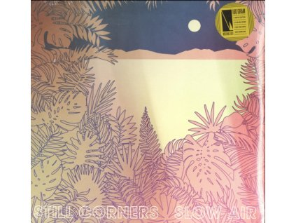 STILL CORNERS - Slow Air (LP)
