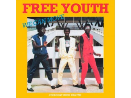 """FREE YOUTH - We Can Move (12"""" Vinyl)"""