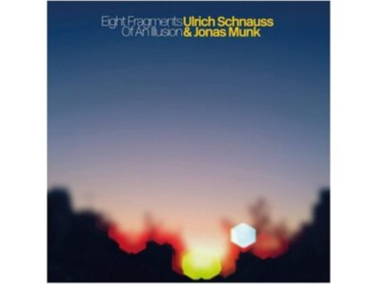 "ULRICH SCHNAUSS & JONAS MUNK - Eight Fragments Of An Illusion (10"" Vinyl)"