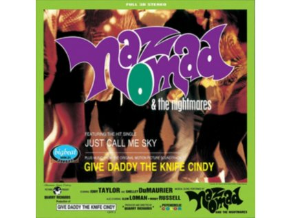 NAZ NOMAD AND THE NIGHTMARES - Give Daddy The Knife Cindy (LP)