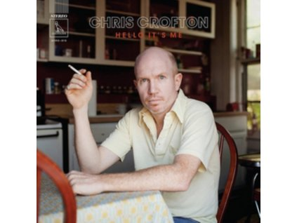 CHRIS CROFTON - Hello Its Me (LP)