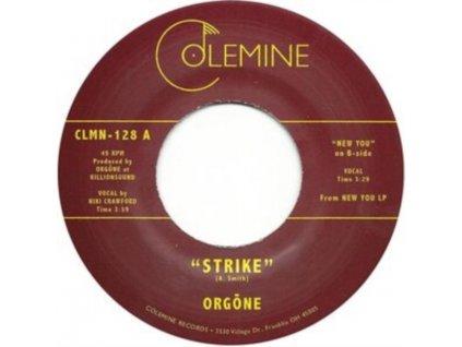 """ORGONE - Strike / New You (7"""" Vinyl)"""