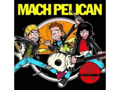 MACH PELICAN - Mach Pelican (LP)