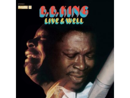 B.B. KING - Live & Well (Deluxe Edition) (LP)