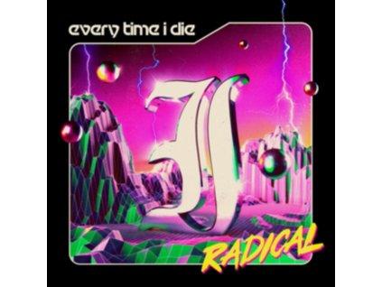 EVERY TIME I DIE - Radical (LP)