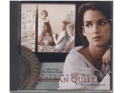 Co si ušít do výbavy (soundtrack - CD) How to Make an American Quilt