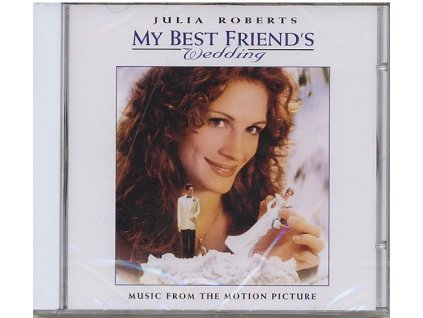 Svatba mého nejlepšího přítele (soundtrack - CD) My Best Friends Wedding