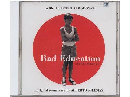 Špatná výchova (soundtrack - CD) Bad Education