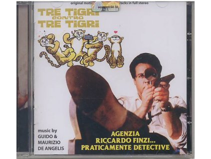 Tři tygři proti třem tygrům (soundtrack - CD) Tre Tigri Contro Tre Tigri / Agenzia Riccardo Finzi, Praticamente Detective