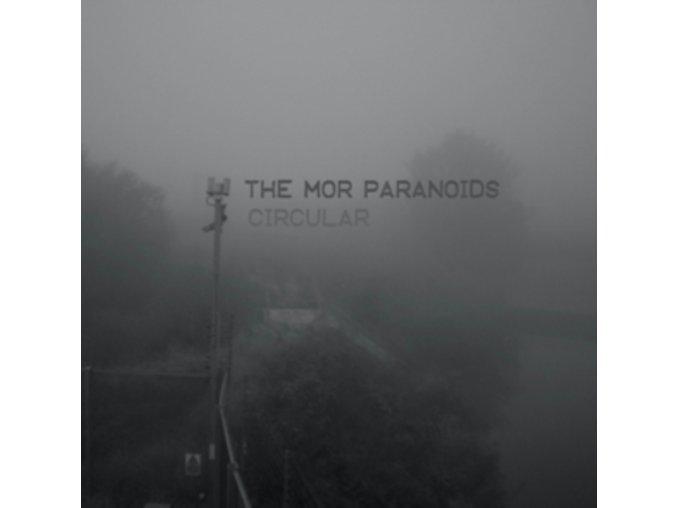 MOR PARANOIDS - Circular (LP)