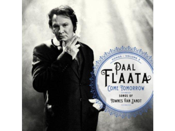 PAAL FLAATA - Come Tomorrow - Songs Of Townes Van Zandt (LP)