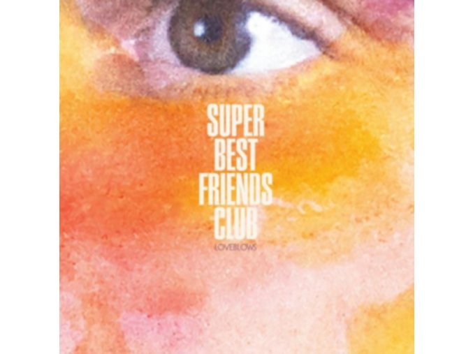 SUPER BEST FRIENDS CLUB - Loveblows (LP)