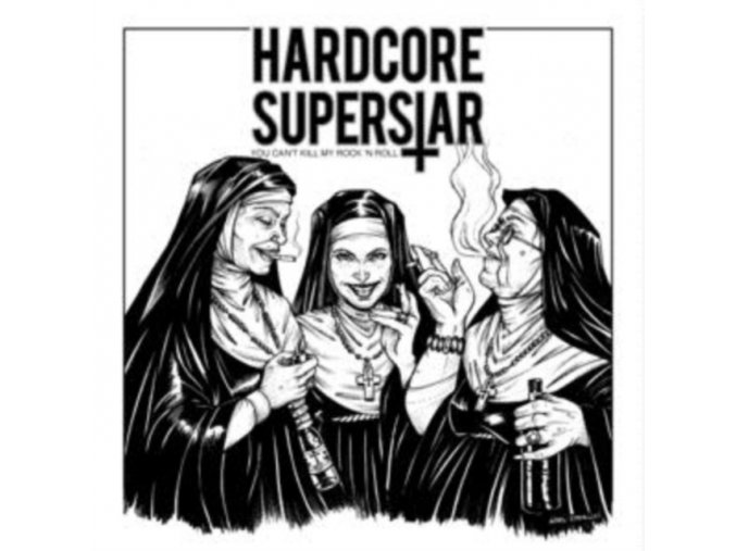 HARDCORE SUPERSTAR - You Cant Kill My Rock N Roll (LP)