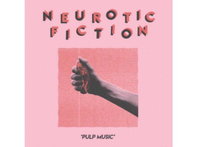 NEUROTIC FICTION - Pulp Music (LP)
