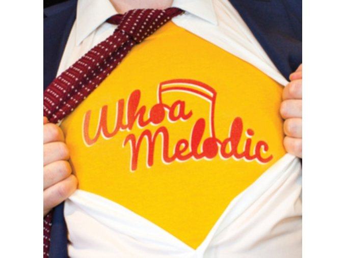 WHOA MELODIC - Whoa Melodic (LP)