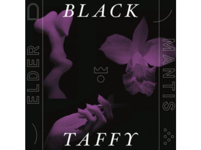 BLACK TAFFY - Elder Mantis (LP)