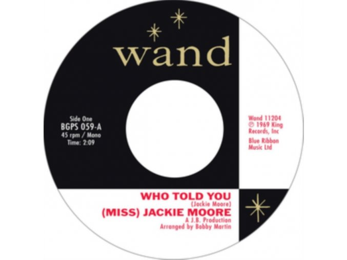"(MISS) JACKIE MOORE - Who Told You / The Same Change (7"" Vinyl)"