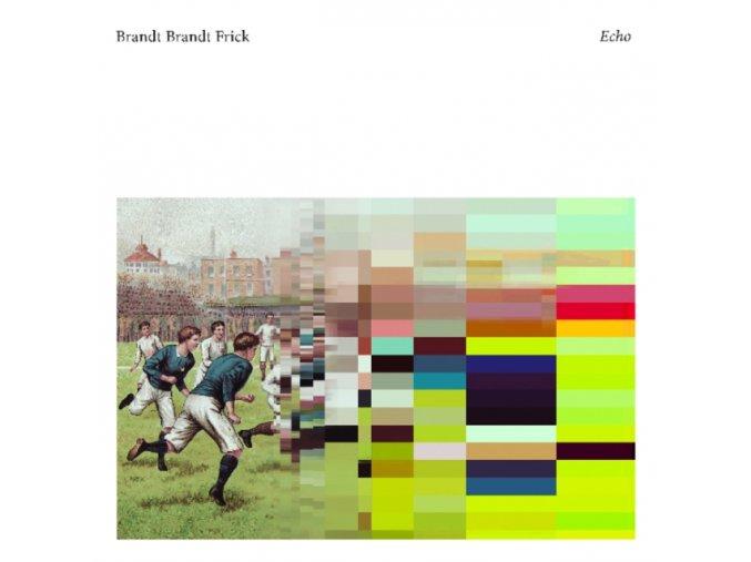 BRANDT BRAUER FRICK - Echo (LP + CD)