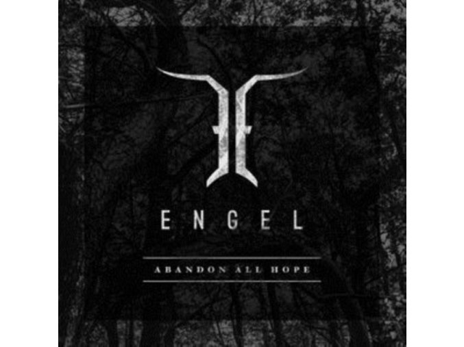 ENGEL - Abandon All Hope (LP)