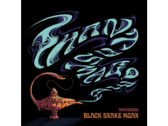 BLACK SNAKE MOAN - Phantasmagoria (LP)