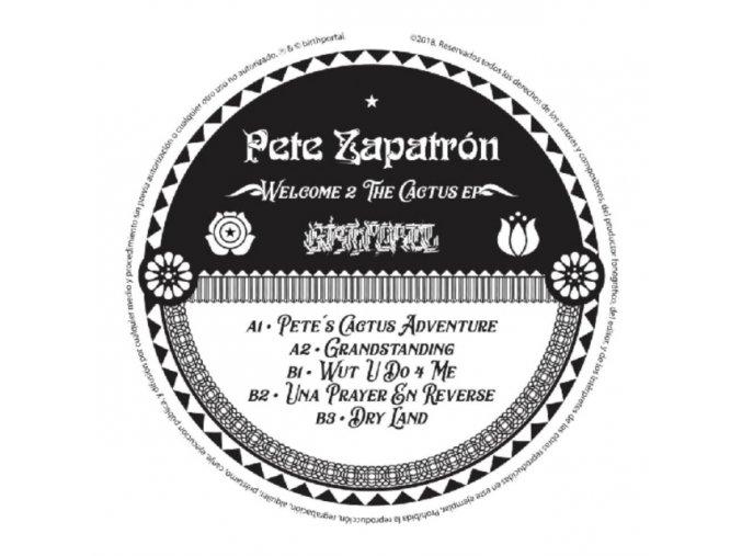 "PETE ZAPATRON - Welcome 2 The Cactus EP (12"" Vinyl)"