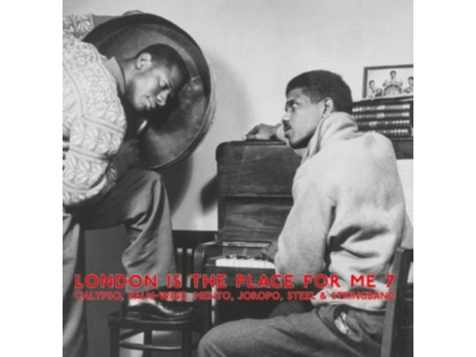 VARIOUS ARTISTS - London Is The Place For Me 7 - Calypso. Palm-Wine. Mento. Joropo. Steel & Stringband (LP)