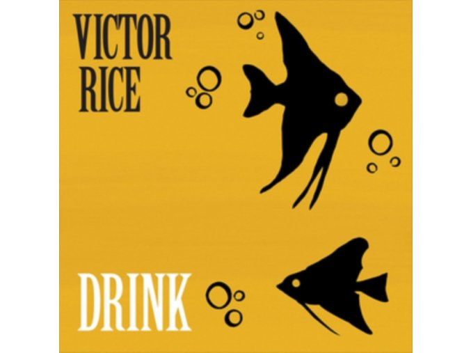 VICTOR RICE - Drink (LP)