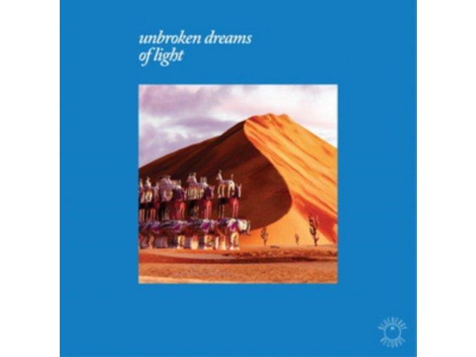 """VARIOUS ARTISTS - Unbroken Dreams Of Light (12"""" Vinyl)"""