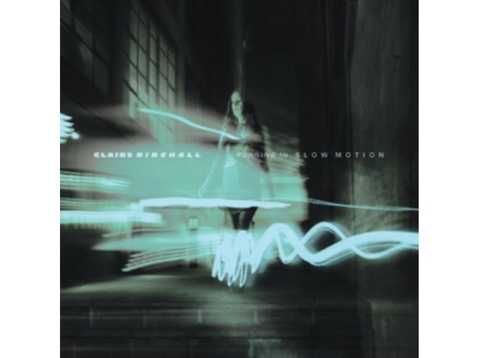 CLAIRE BIRCHALL - Running In Slow Motion (LP)