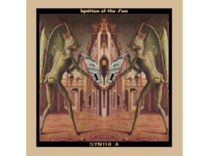 SYNTHI A - Ignition Of The Sun (LP)