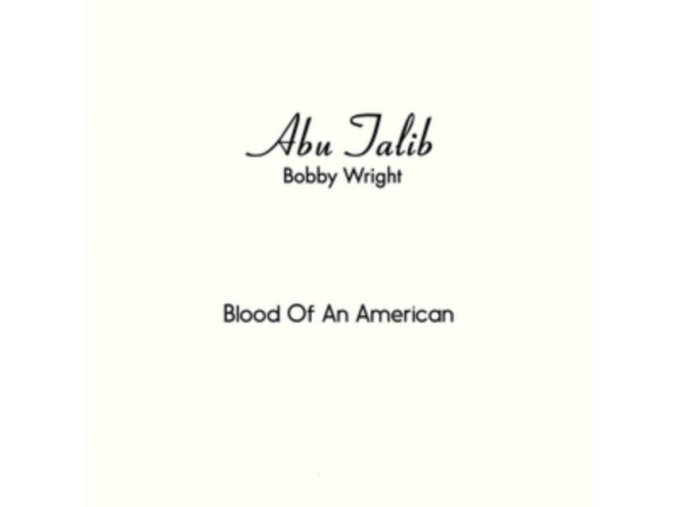 "BOBBY WRIGHT - Blood Of An American / Everyone Should Have His Day (7"" Vinyl)"