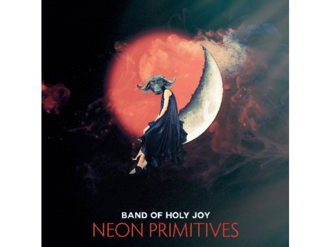 BAND OF HOLY JOY - Neon Primitives (LP)